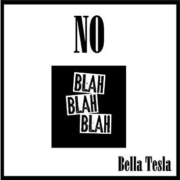 No Blah Blah Blah