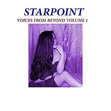 Voices from Beyond, Vol. 1