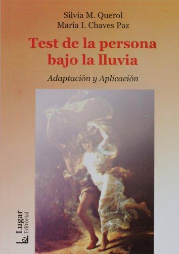 Test De La Persona Bajo La Lluvia, Aplicacion (Spanish Edition)
