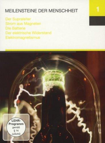Meilensteine 1 (Der Supraleiter / Strom aus Magneten / Die Batterie / Der elektrische Widerstand / Elektromagnetismus)