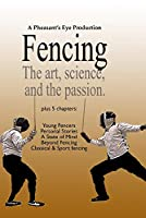 Fencing. the Art Science & the Passion [DVD] [Import]