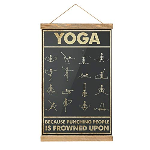 Natural Wood Magnetic Hanger Frame & Canvas Poster,Yoga Because Punching People Is Frowned upon Framed Wooden Magnet Print Posters Hanging Kit for Walls Canvas Artwork 13''x20''