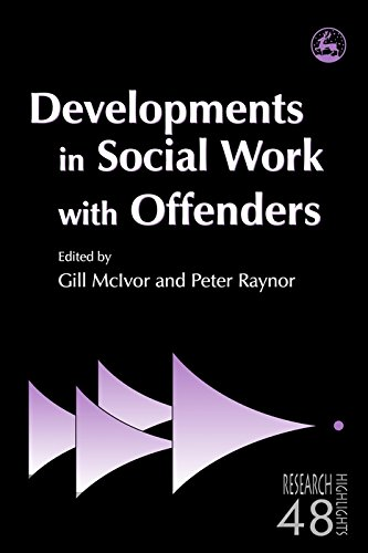 Developments in Social Work with Offenders (Research Highlights in Social Work) (English Edition)