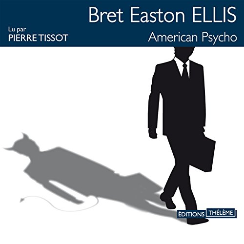 American psycho [French Version] audiobook cover art