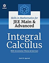 Skills in Mathematics - Integral Calculus for JEE Main and Advanced