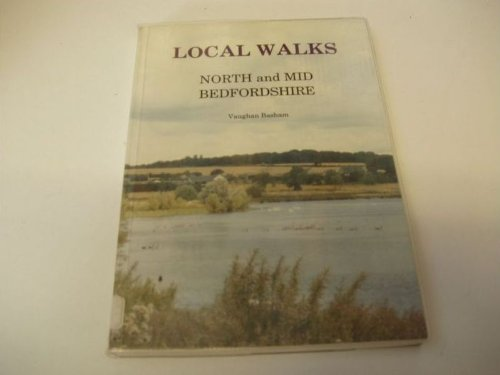 Local Walks: North and Mid Bedfordshire