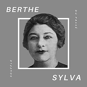 Berthe Sylva - Souffle du Passé