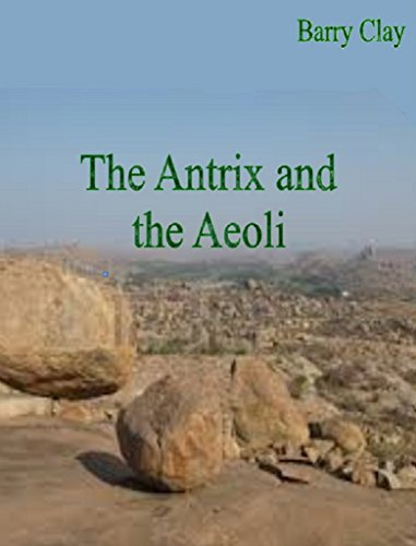 The Antrix and the Aeoli (English Edition)