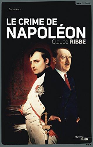 Le crime de Napoléon (DOCUMENTS)