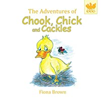 The Adventures of Chook Chick and Cackles: Dougie Gets Stuck