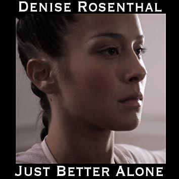 Just Better Alone - Single