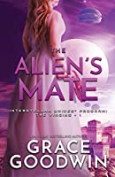 The Alien's Mate: Large Print (Interstellar Brides(r) Program: The Virgins)