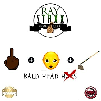 Bald Head Hoes