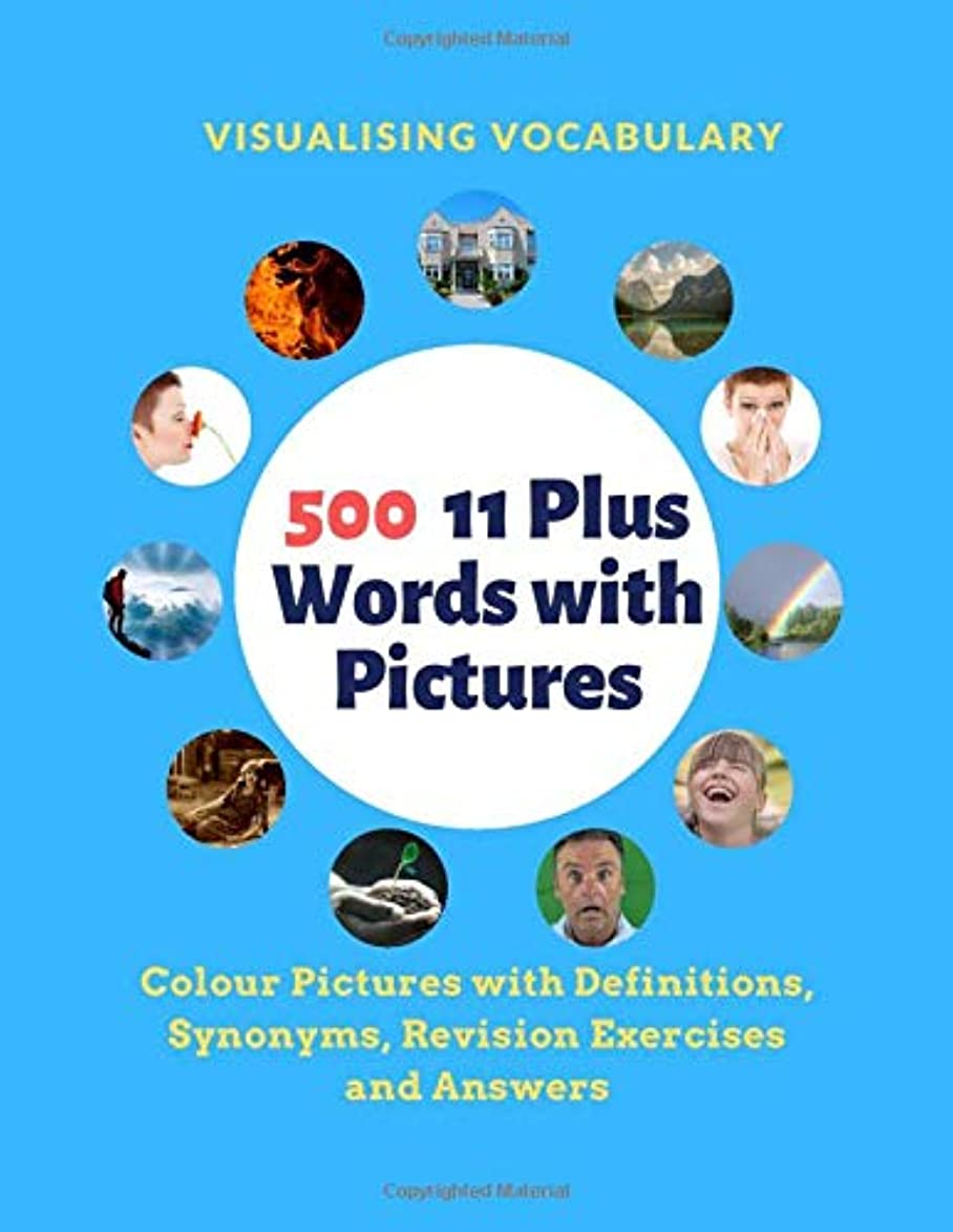 混雑理由小さなVisualising Vocabulary 500 11 Plus words with Pictures: Colour Pictures with Definitions, Synonyms, Revision Exercises and Answers
