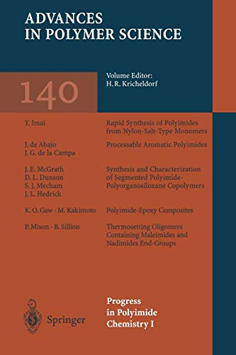Progress in Polyimide Chemistry I (Advances in Polymer Science (140), Band 140)