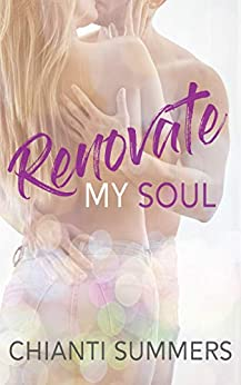 Renovate My Soul by [Chianti Summers, Maria Vickers]