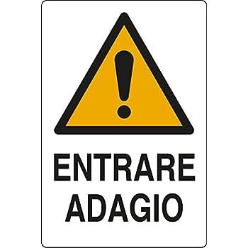 """entrare e uscire adagio/"""" Cartello vinile 4 fori /""""Attenzione"""