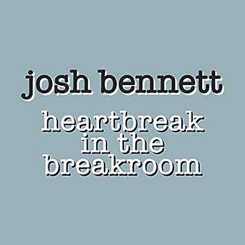 Heartbreak in the Breakroom