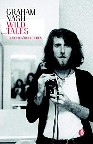 Wild Tales: Ein Rock´n´Roll-Leben