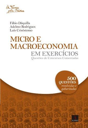 Micro e Macro Economia em Exercícios