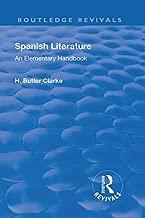 Revival: Spanish literature: An Elementary Handbook (1921) (Routledge Revivals)