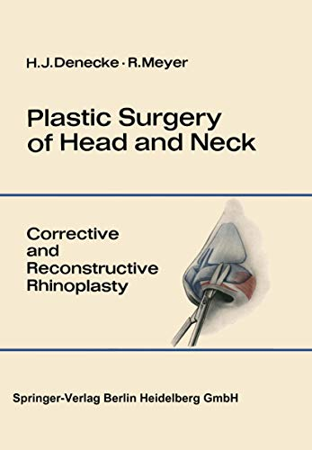 Plastic Surgery of Head and Neck: Volume I: Corrective and Reconstructive Rhinoplasty (English Edition)