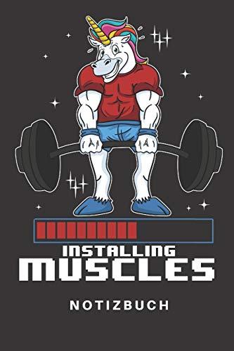 Notizbuch: Notizbuch | Notizheft | Schreibbuch | 110 Seiten | Karo | Kariert | Karos | DIN A5 | Einhorn | Einhörner | Gym | Muscles Installing | ... | Hanteln | Muskelaufbau | Muskel
