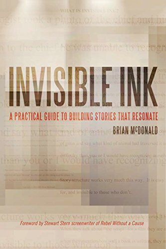 Invisible Ink: A Practical Guide to Building Stories that Resonate (English Edition)