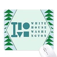 ホワイトハウスワシントン オフィスグリーン松のゴムマウスパッド