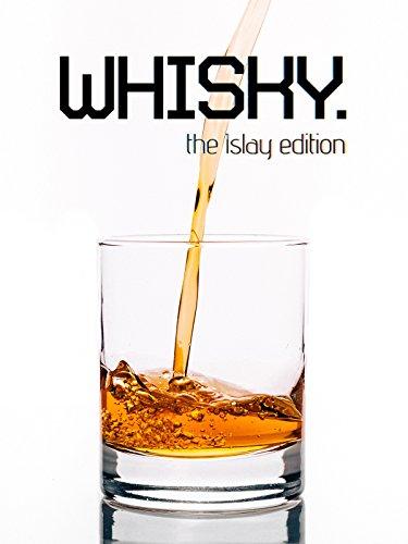 Whisky - The Islay Edition [OV]