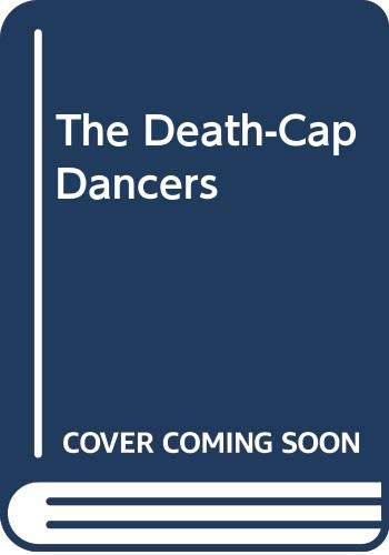 The Death-Cap Dancers - Book #59 of the Mrs. Bradley