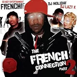 The French Connection 2 (Hosted By Dj Lazy K)