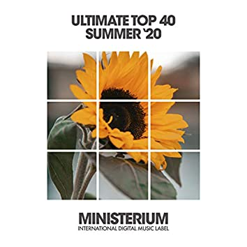 Ultimate Top 40 Summer '20