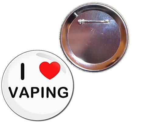 BadgeBeast.co.uk I love Vaping - Insignia del botón de 55 mm
