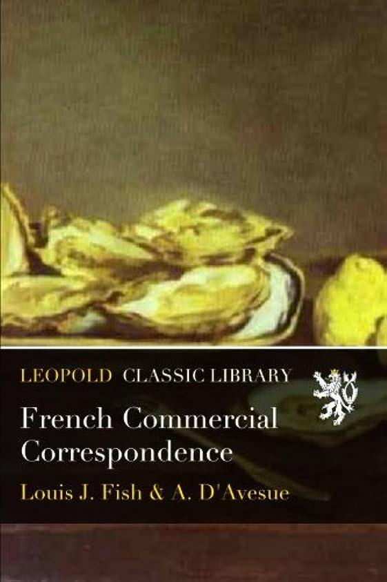 ポーズ十分な滑り台French Commercial Correspondence