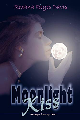 Moonlight Kiss: Messages from My Heart