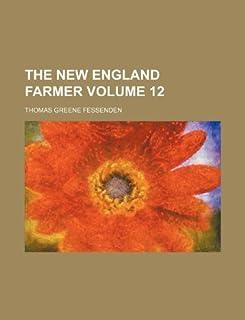The New England Farmer Volume 12