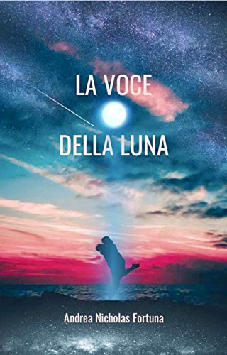 La voce della luna (Italian Edition)