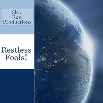 Restless Fools