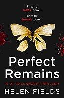 Perfect Remains (A DI Callanach Thriller)