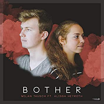 Bother (feat. Alissa Heyroth)