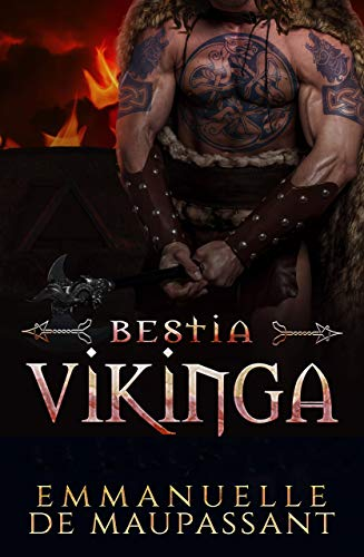 Bestia Vikinga: un romance vikingo (Guerreros Vikingos nº 3)