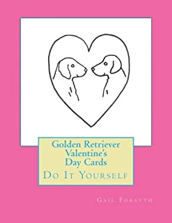 Golden Retriever Valentine's Day Cards: Do It Yourself