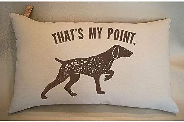 Narxekezhaeta Home Decor Gift German Shorthaired Pointer Pillowcase Thats My Point GSP Gifts German Shorthair Pointer Decorative Pillowcase Dog Mom Gift Dog Dag Gift Sofa Pillowcase