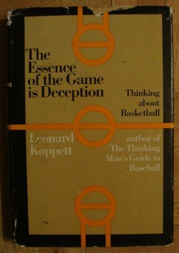 Image OfThe Essence Of The Game Is Deception: Thinking About Basketball