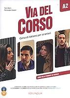 Via del Corso: Libro dello studente ed esercizi + 2 CD + DVD A2