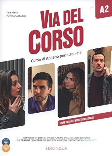 Via del Corso: Libro dello studente ed esercizi + CD audio (2) + DVD video A2 (Italian Edition)