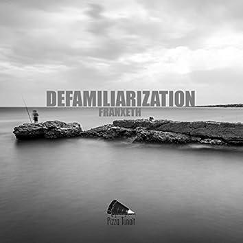 Defamiliarization