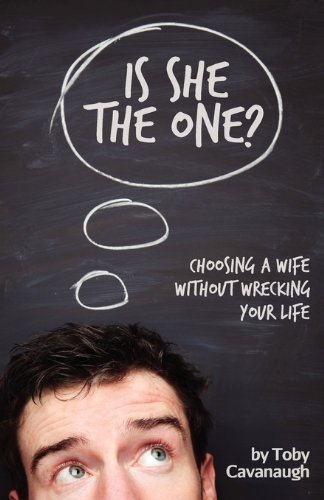 [(Is She the One?)] [By (author) Toby Cavanaugh ] published on (October, 2010)