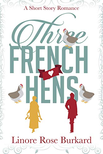 Three French Hens: A Short Historical Romance (English Edition)